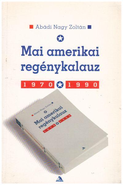 Mai amerikai regénykalauz 1970–1990