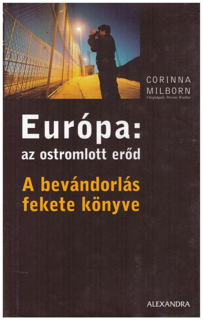 Európa: az ostromlott erőd