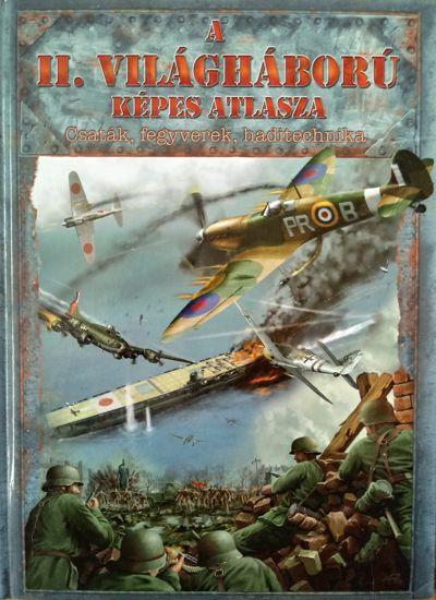 A II. világháború képes atlasza