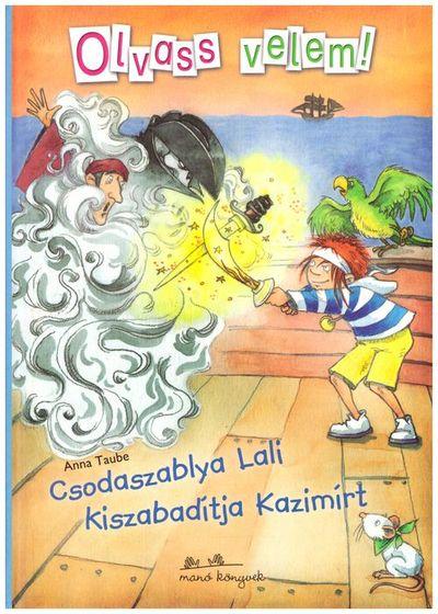 Csodaszablya Lali kiszabadítja Kazimírt