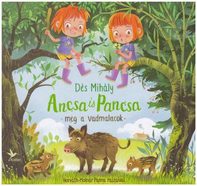 Ancsa és Pancsa meg a vadmalacok