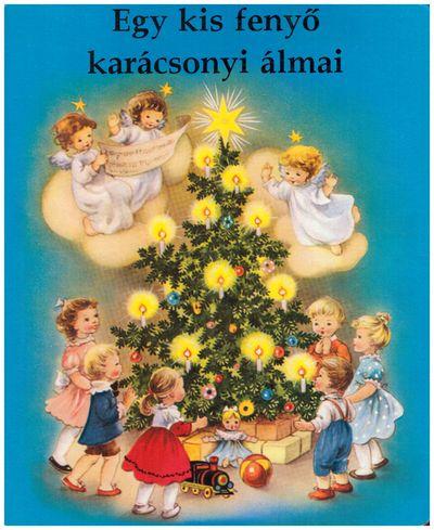 Egy kis fenyő karácsonyi álmai