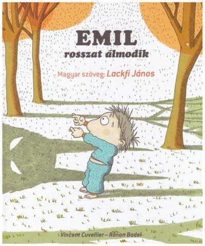 Emil rosszat álmodik