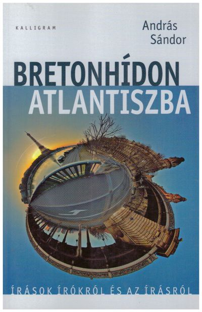 Bretonhídon Atlantiszba