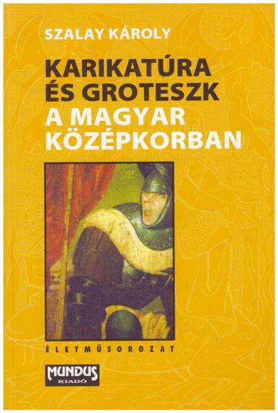 Karikatúra és groteszk a magyar középkorban