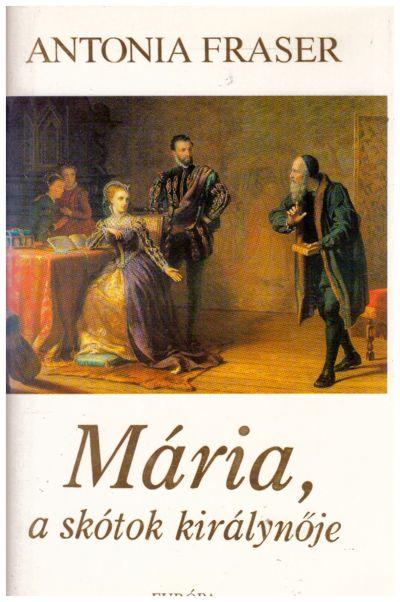 Mária, a skótok királynője
