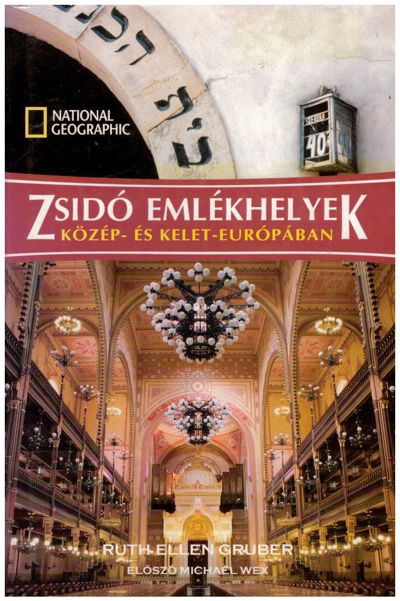 Zsidó emlékhelyek Közép- és Kelet-Európában