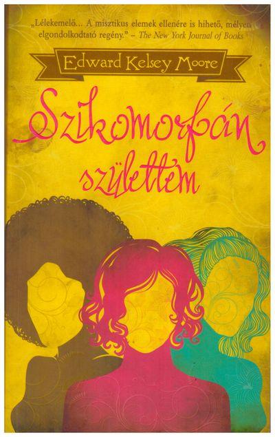 Szikomorfán születtem