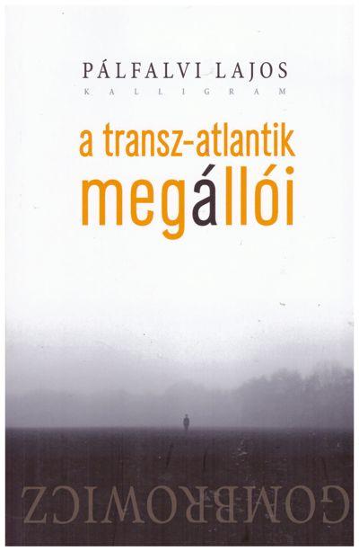 A Transz-Atlantik megállói