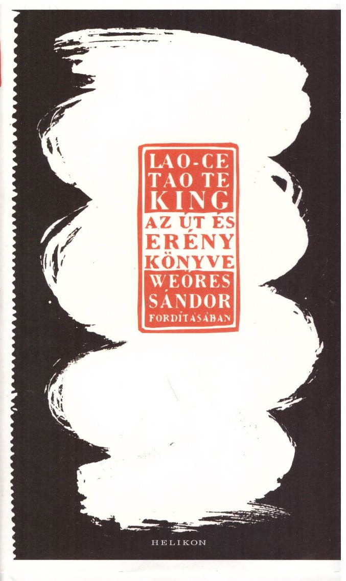 Tao Te King — Az út és erény könyve
