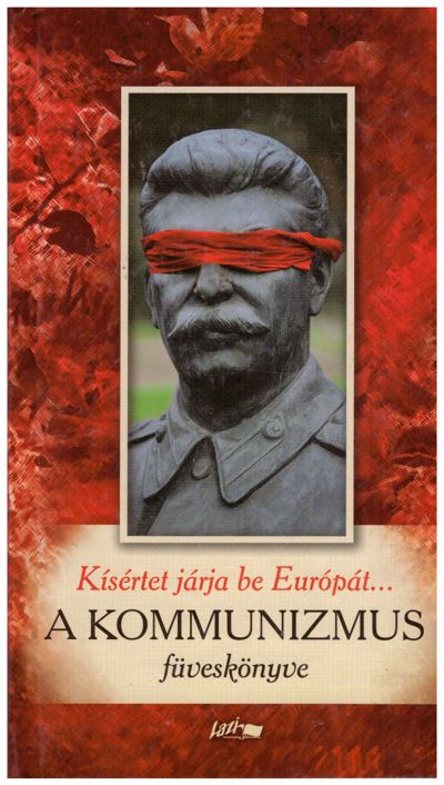 Kísértet járja be Európát...