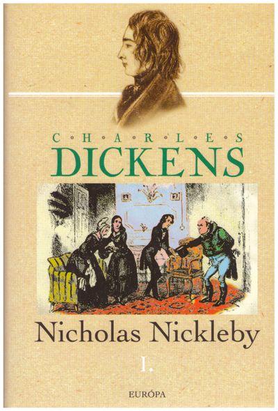 Nicholas Nickleby I-II.