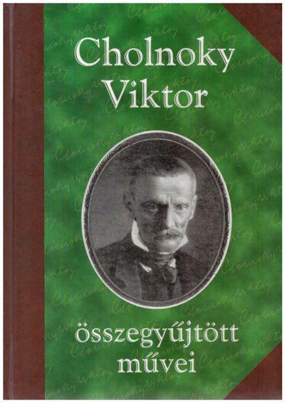 Cholnoky Viktor összegyűjtött művei I.