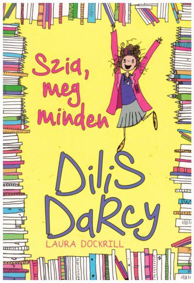 Dilis Darcy - Szia, meg minden