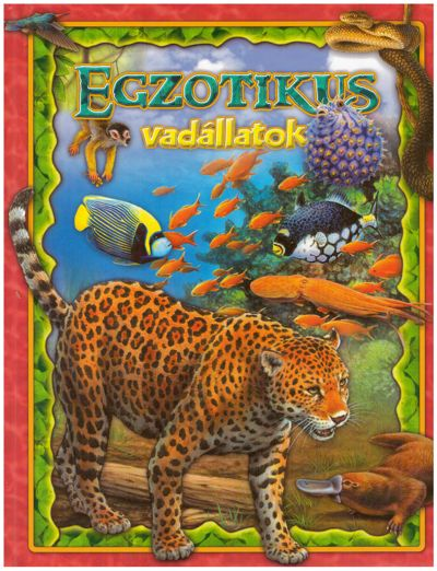 Egzotikus vadállatok