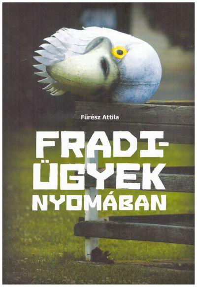 Fradi-ügyek nyomában