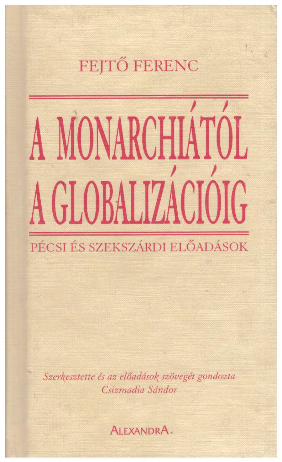 A monarchiától a globalizációig