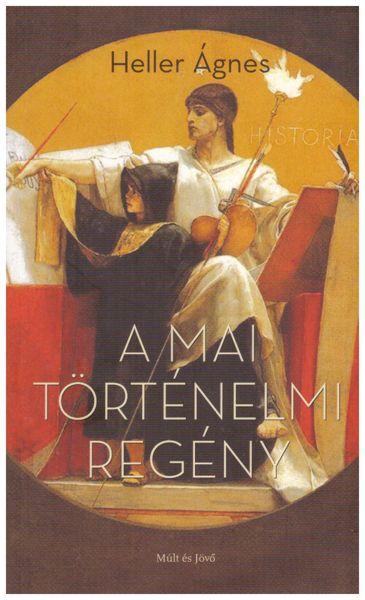 A mai történelmi regény