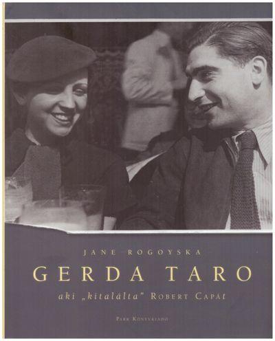 "Gerda Taro - Aki ""kitalálta"" Capát"