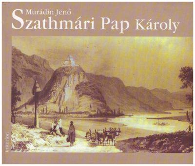 Szathmári Pap Károly