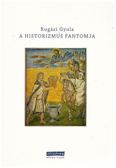 A historizmus fantomja