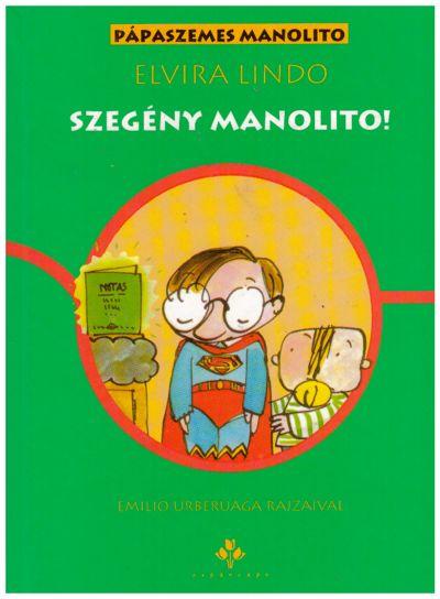 Szegény Manolito!