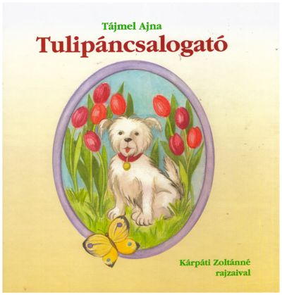 Tulipáncsalogató