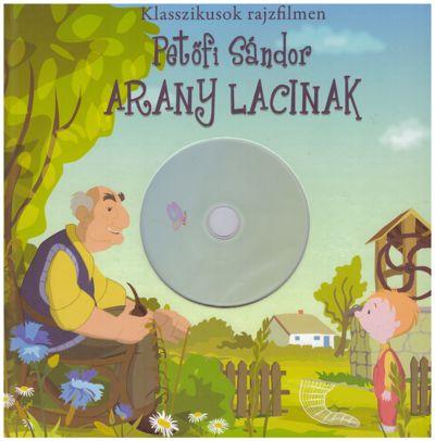 Arany Lacinak - Klasszikusok rajzfilmen - DVD-melléklettel