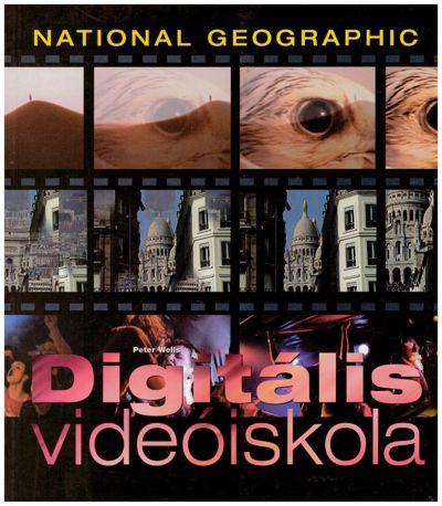 Digitális videóiskola (National Geographic)