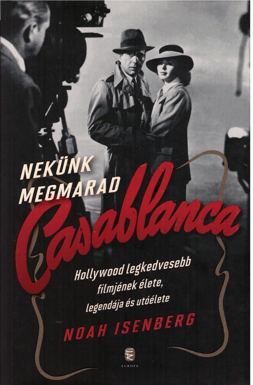 Nekünk megmarad Casablanca