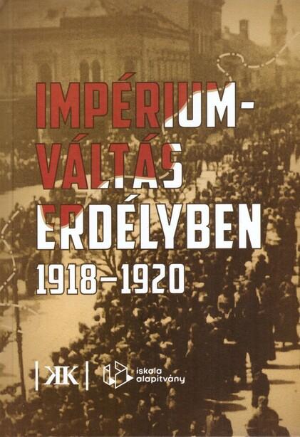 Impériumváltás Erdélyben, 1918-1920
