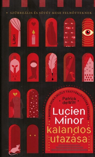Lucien Minor kalandos utazása