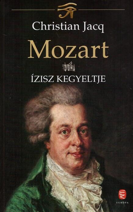 Mozart IV. - Ízisz kegyeltje