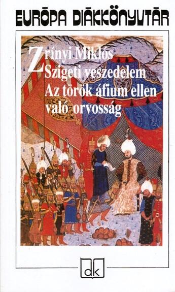 Szigeti veszedelem, Az török áfium ellen való orvosság